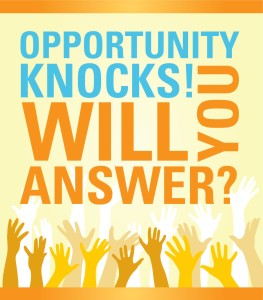 Do You Respond When Opportunity Knocks?